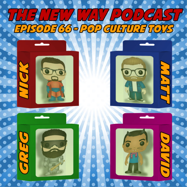 Episode 66 - Pop Culture Toys