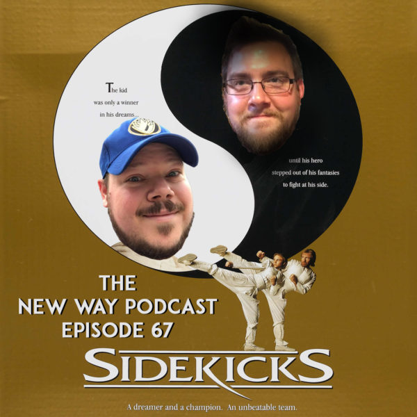 Episode 67 - Sidekicks