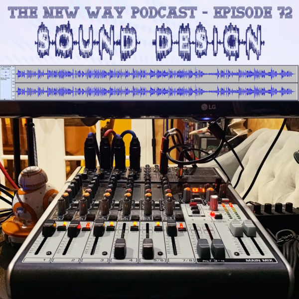 Episode 72 - Sound Design