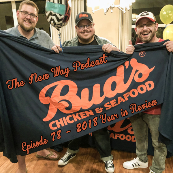 Episode 78 - 2018 Year in Review