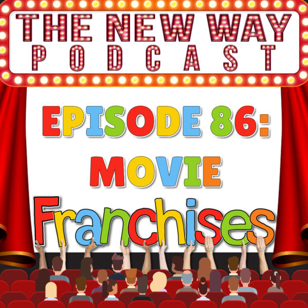 Episode 86 - Movie Franchises