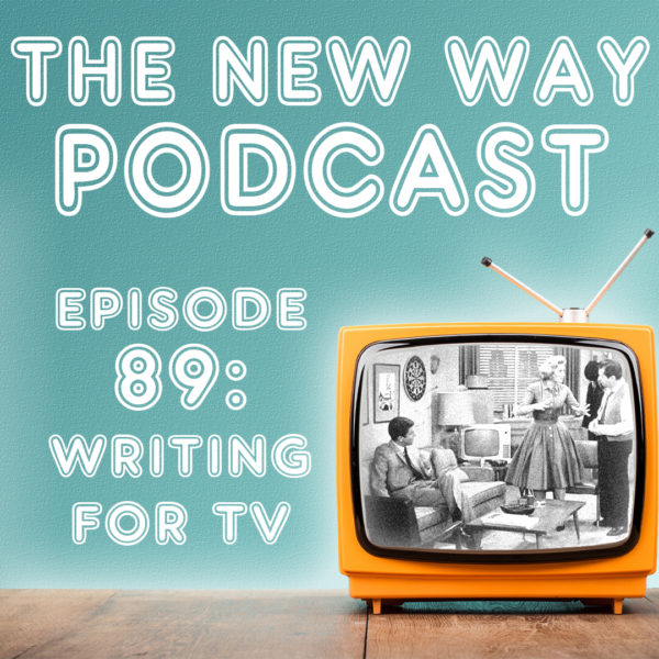 Episode 89 - Writing for TV