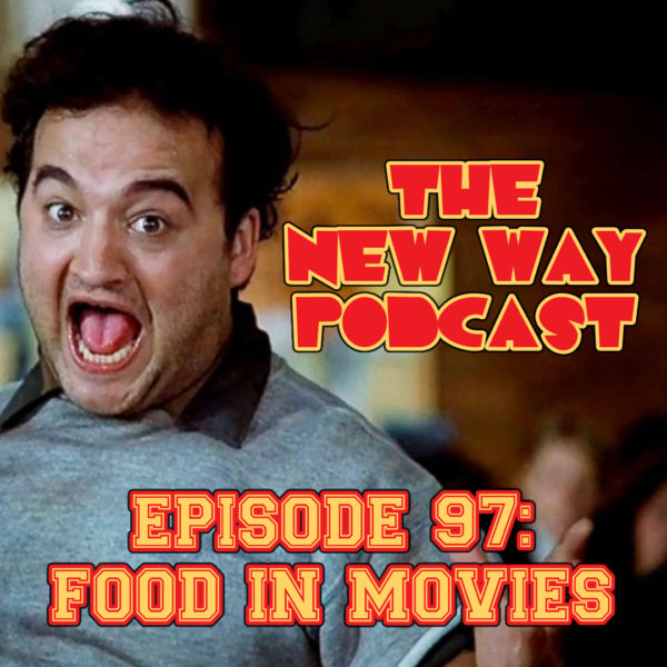 Episode 97 - Food in Movies