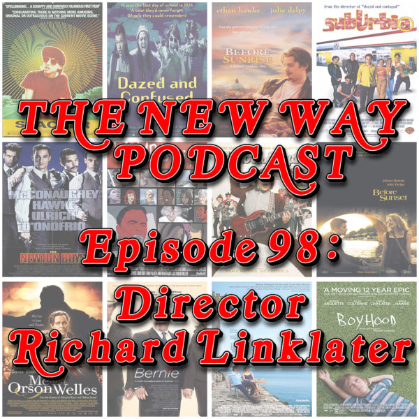 Episode 98 - Director Richard Linklater
